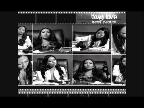 Honey Cocaine Thug Love (Full Mixtape)