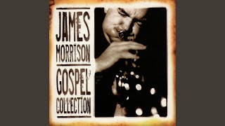 Watch James Morrison Jesus Loves Me video