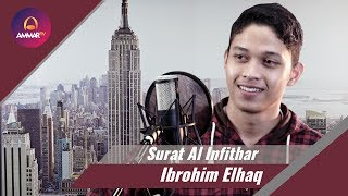 Download Lagu Surat Al Infithar   Ibrohim Elhaq mp3