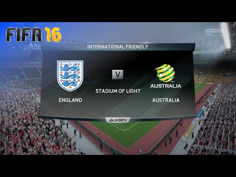 FIFA 16 - England National Team vs. Australia National Team @ Stadium of Light