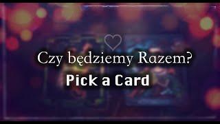 Pick a Card - Czy będziemy razem? Prognoza w której bierzesz udział.
