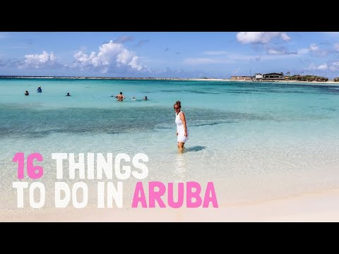 16 Awesome Things to Do in Aruba NOT TO MISS!