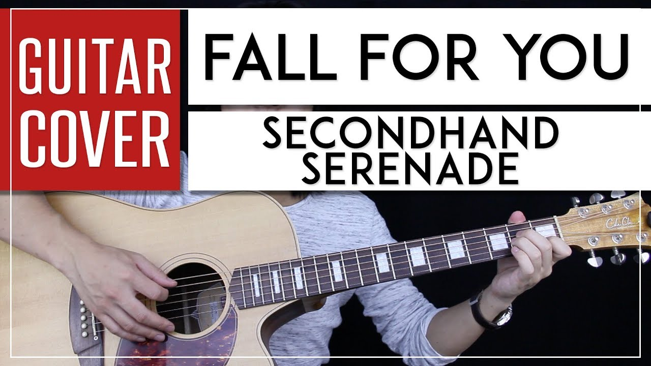 Fall For You Guitar Cover Acoustic Secondhand Serenade Youtube