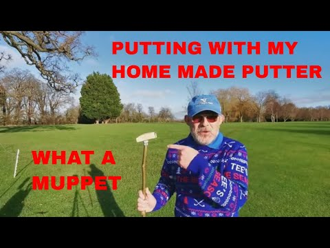 Playing With My Home Made Putter.