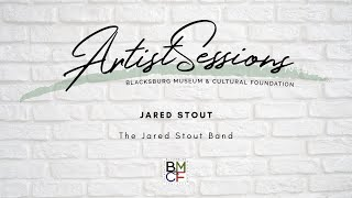 Artist Sessions: The Jared Stout Band