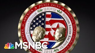 What About The North Korea Summit Commemorative Coins? | All In | MSNBC thumbnail