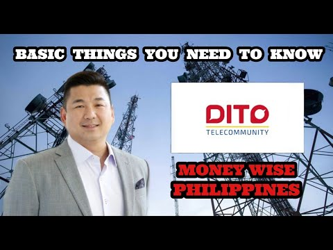 DITO - BASIC THINGS YOU NEED TO KNOW ABOUT DITO TELECOM