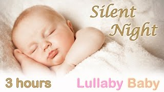 ☆ 3 HOURS ☆ SILENT NIGHT ♫ PIANO + GUITAR ~ Baby Bedtime Sleeping Music ~ Lullaby Sleep Song