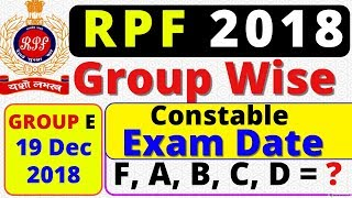 RPF Exam Date 2018,  Railway RPF परीक्षा तिथि,  RPF Constable & Si Exam Date,  Latest News, official