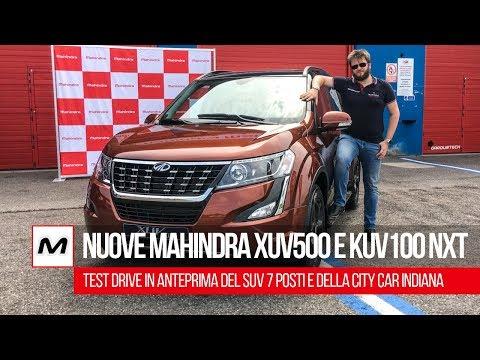 Mahindra KUV100 NXT e XUV500 2019   Test Drive in anteprima della city car e del SUV indiano