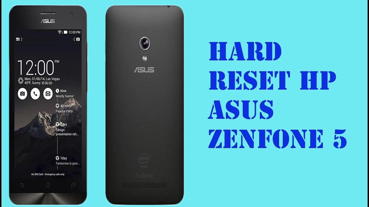 HARD RESET HP ASUS ZENFONE 5 T00J T00F