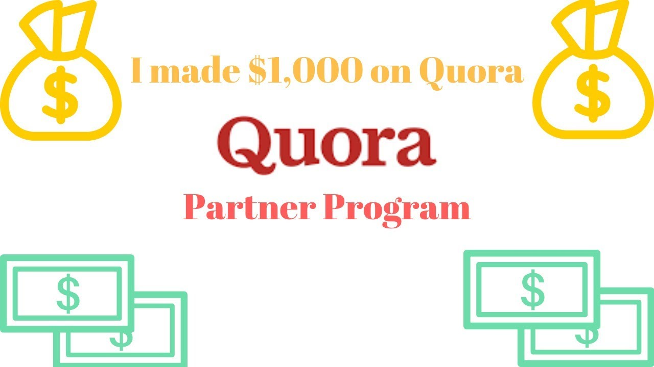 Quora Partner Program - How Much Money Can You Make?