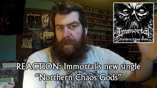 "New Immortal Single ""Northern Chaos Gods"" REACTION!"