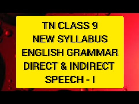 TN Samacheer  10 English  Grammar Direct & Indirect Speech Part 1