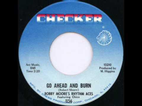 Bobby Moore The Rhythm Aces Try My Love Again Go Ahead And Burn
