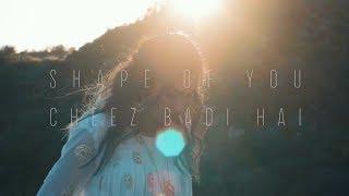 Ed Sheeran - Shape Of You   Cheez Badi Hai (Vidya Vox Mashup Cover) LYRICS