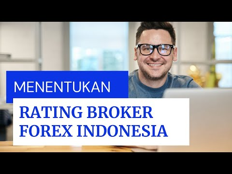 menentukan-rating-broker-forex-indonesia