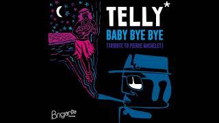 Download Telly* -  Baby Bye Bye (Biga*Ranx)