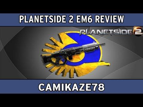 Planetside 2 EM6 Review | Planetside 2 Gameplay