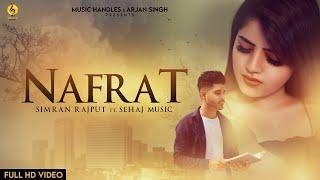 NAFRAT (Official Video) SIMRAN RAJPUT FT SEHAJ MUSIC | MUSIC HANDLES | Latest Punjabi Songs 2020