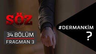Söz | 34.Bölüm - #DermanKim | Fragman 3