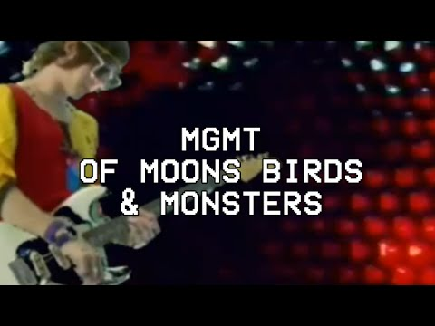 Of Moons, Birds & Monsters- MGMT