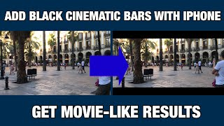 How to Add Black Cinematic Bars With Iphone