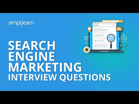 Search Engine Marketing Interview Questions   Google Ads Interview Questions & Answers   Simplilearn