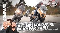 COMPARATIF PIAGGIO : QUEL MP3 POUR FAIRE 100 KM PAR JOUR ? I MOTORLIVE