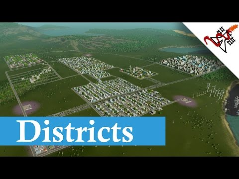 Cities Skylines - Districts Guide