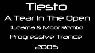 Tiesto - A Tear In The Open (Leama & Moor Remix) [HQ]