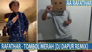 LAGU RAFATHAR  - TOMBOL MERAH  (DJ DAPUR GOYANG TIKTOK REMIX 2020)