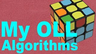 All the OLL Algorithms I use [no Dot Cases]