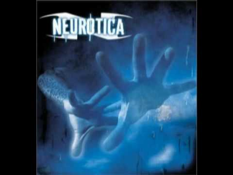 Neurotica - Ride of Your Life