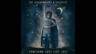 Gambar cover The Chainsmokers & Coldplay - Something Just Like This (Ummet Ozcan Remix)