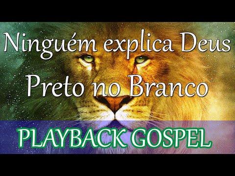 Ninguém explica Deus - Playback Legendado Gospel - Preto no Branco
