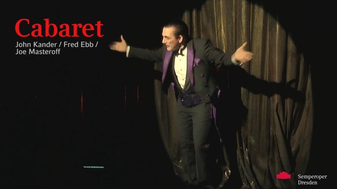 John Kander/Fred Ebb/Joe Masteroff »Cabaret«, Trailer // Semperoper Dresden – Semper Zwei