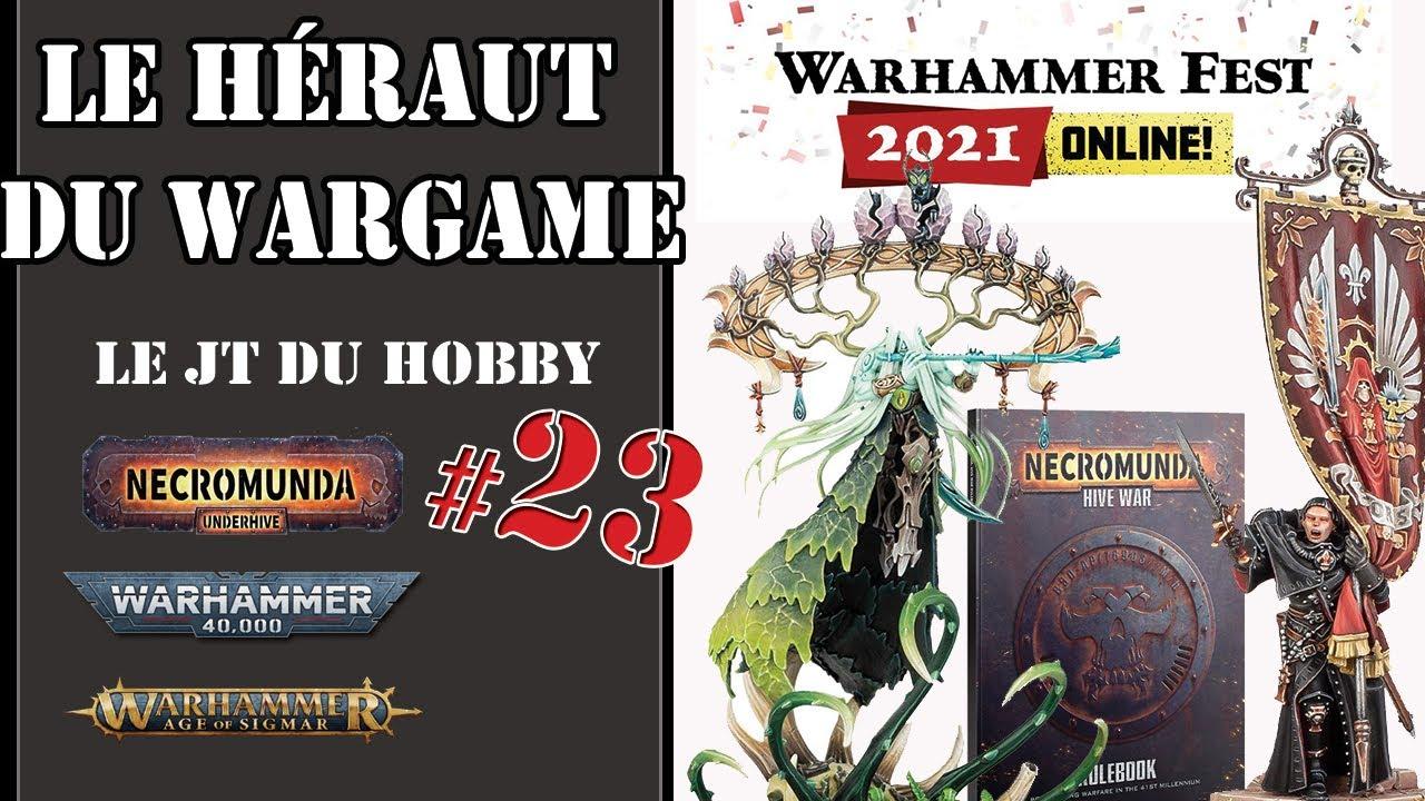 Le JT du Hobby de la chaîne 40000 Wargamers.#23 - Annonce GW WarhFest - Necromunda - White Dwarf 464