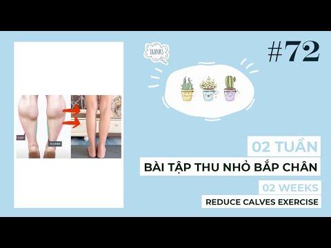 Bài 72 | Bài tập THU NHỎ BĂP CHÂN trong 2 tuần | 2-Week Exercise Reduce Calves Effectively