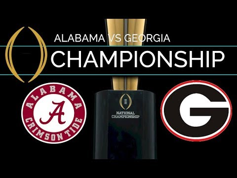 LIVE STREAM Reaction - 2018 CFP NATIONAL CHAMPIONSHIP: Alabama Crimson Tide Vs Georgia Bulldogs!!!