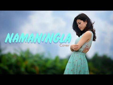 NAMANINGLA Cover Song   Somi Chan AC   TANGKHUL Lyrics Video
