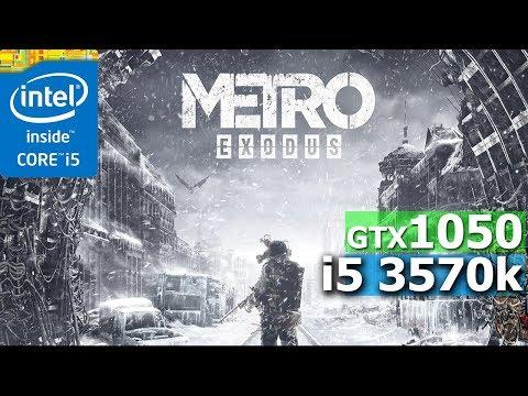 Metro Exodus | GTX 1050 2GB | I5-3570K | 8GB | Low, Medium & High Settings