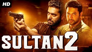 SULTAN 2 (2018) New Released Action Hindi Dubbed Movie | New Hindi Movies | South Movie 2019
