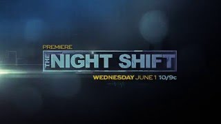 The Night Shift Saison 3  trailer | le 1 juin sur NBC