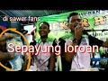 "Sepayung Loroan Mbh Kaum Veat IRul ""SEKAR RIMBA"" Cover By Topeng Ireng"