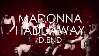 Madonna Vs. Haddaway - Living For (What Is) Love [Robin Skouteris Mix]