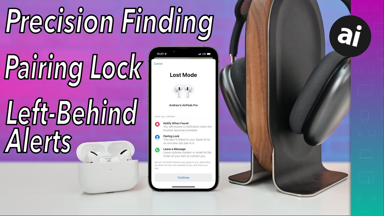 How to use left-behind alerts, community finding, & pairing lock with AirPods Pro & AirPods Max