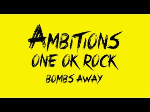 ONE OK ROCK - Bombs Away LYRICS [Sub: English, Japanese, Español]