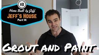 Grout And Paint Jeffs House Part 14