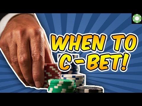 When And How Much To Continuation Bet - Now You Know How The Best Poker Players Do It!